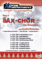 Phase 9: SAXoCHORds - feine Winterauslese